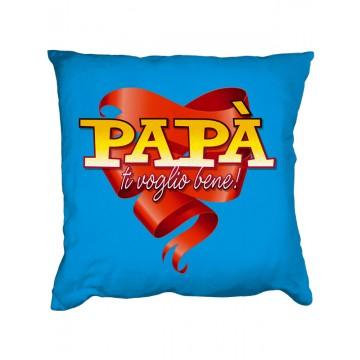 Cuscino - Ti voglio bene papà